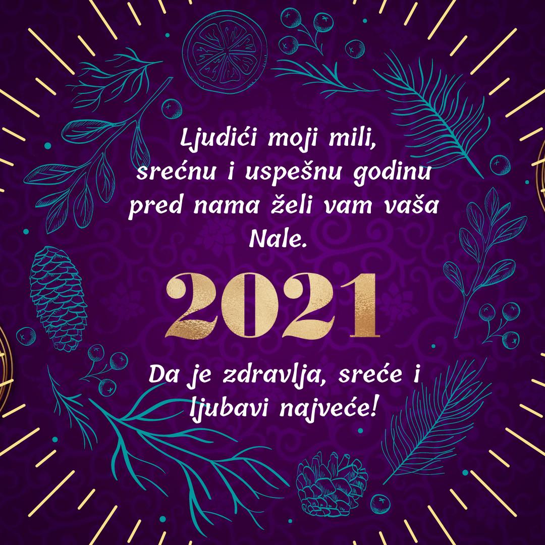 2021. – dobro nam došla i u boljem nas našla!